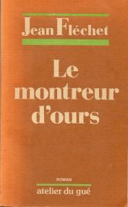 Le montreur d'ours, Jean Fléchet